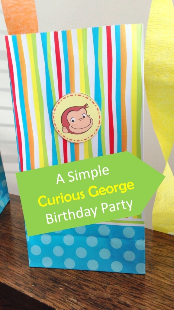 Simple & cute Curious George Birthday Party